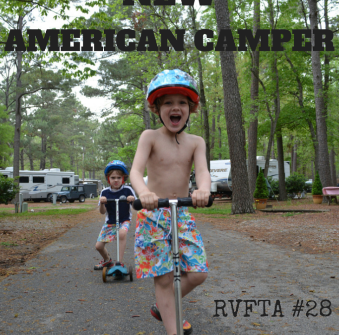 RVFTA #28: Meet the New American Camper