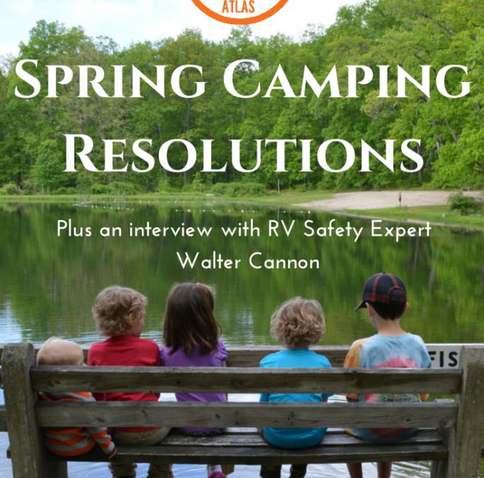 RVFTA #27: Spring Camping Resolutions