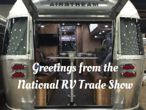 RVFTA #66: Greetings from the National RV Trade Show