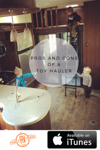 RVFTA #67: Pros and Cons of A Toy Hauler