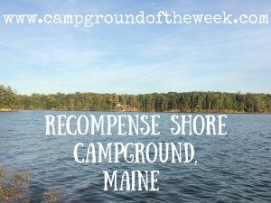 Campground #6: Recompence Shore Campground, Maine