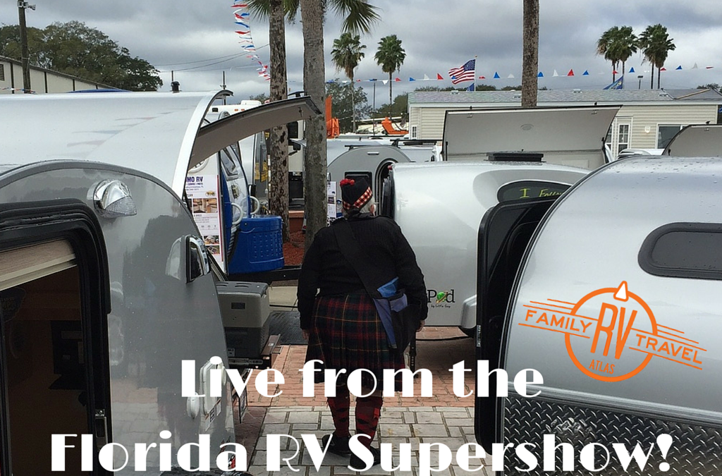 RVFTA #72: Live from the Florida RV Supershow!