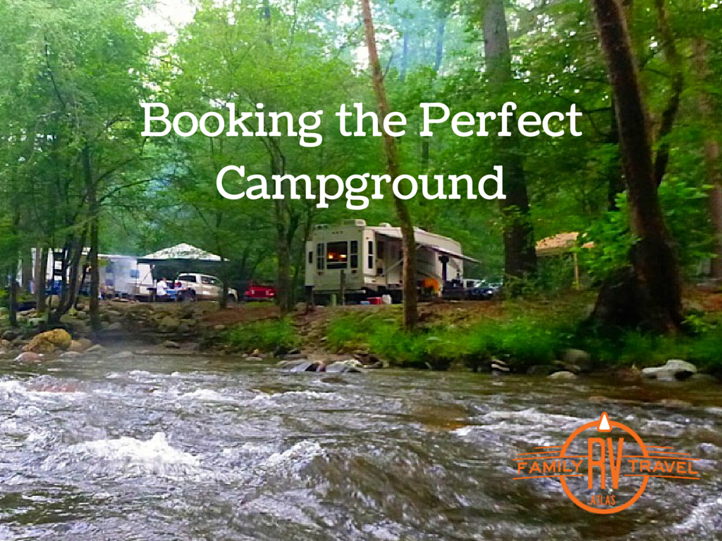 Booking the Perfect Campground blog