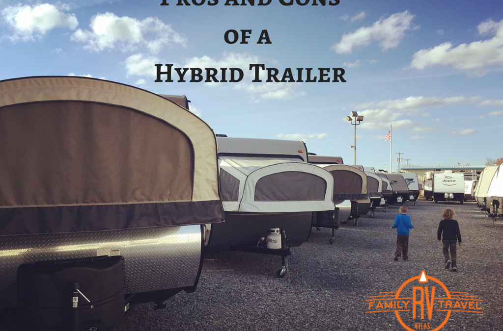 Rvfta 77 Pros And Cons Of A Hybrid Trailer