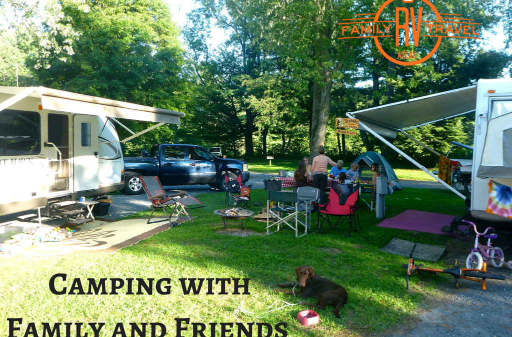 RVFTA #78: Camping with Family and Friends