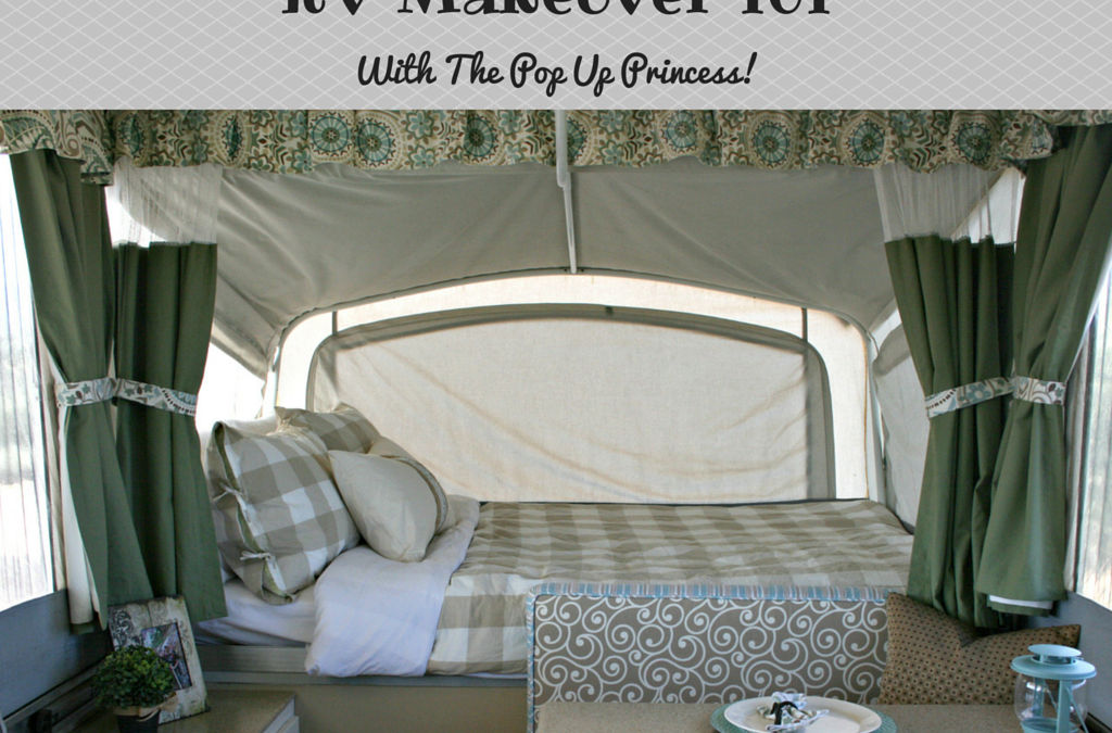 RVFTA #82: RV Makeover 101 with The Pop Up Princess!