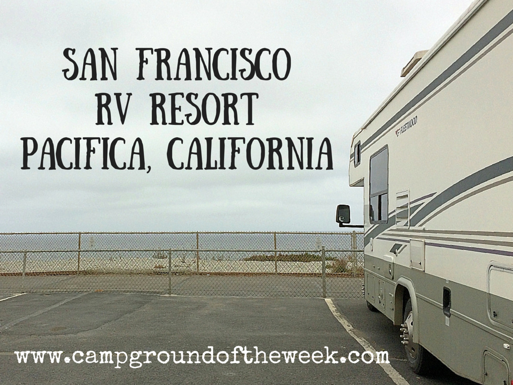 San Francisco RV Resort Pacifica, California