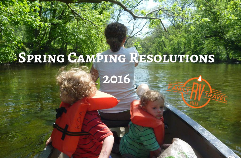 RVFTA #81: Spring Camping Resolutions 2016