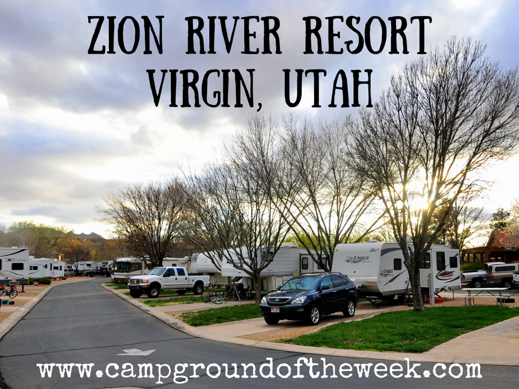 Zion River Resort Campground Review