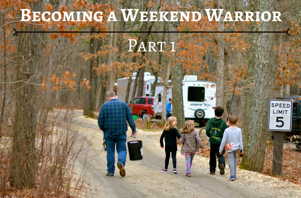 RVFTA #83: Becoming a Weekend Warrior, Part One