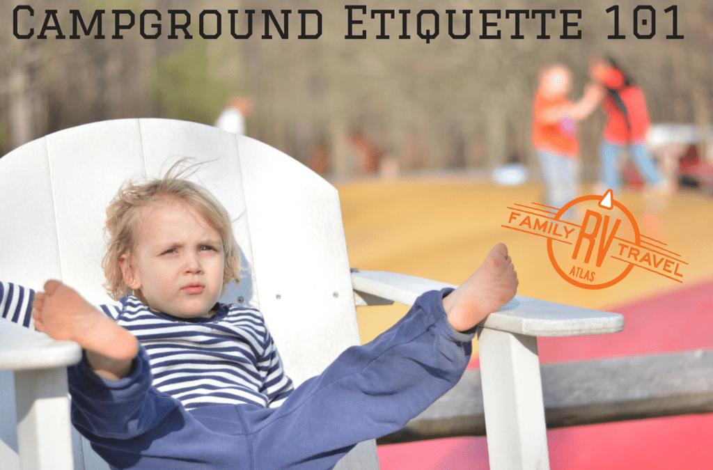 RVFTA #85 Campground Etiquette 101