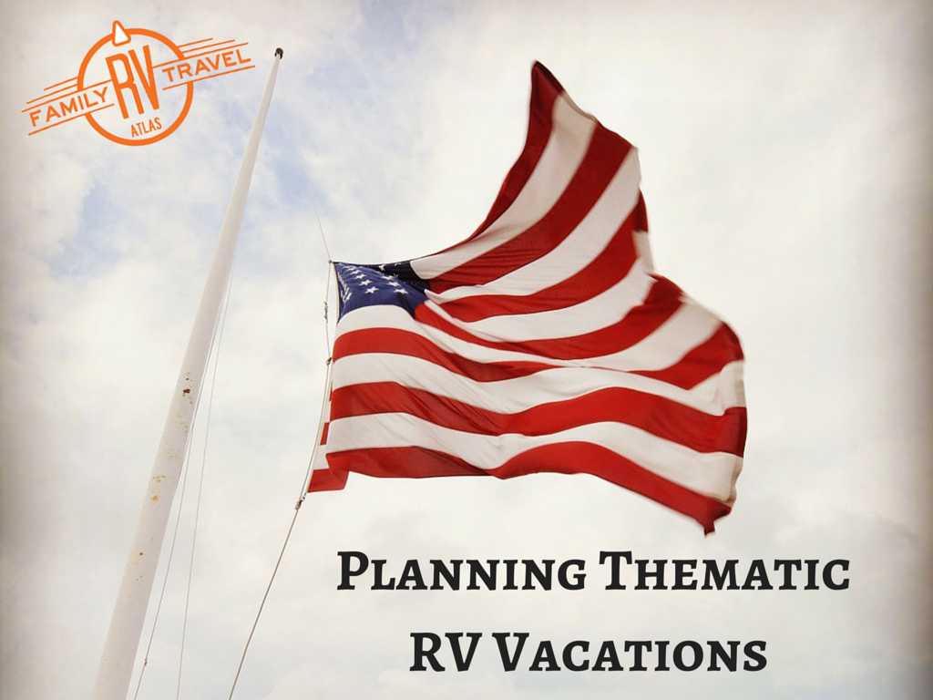Planning Thematic RV Vacations