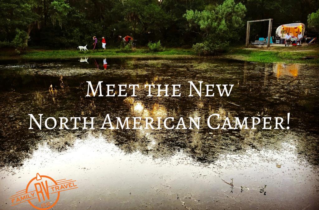 RVFTA #88: Meet the New North American Camper!