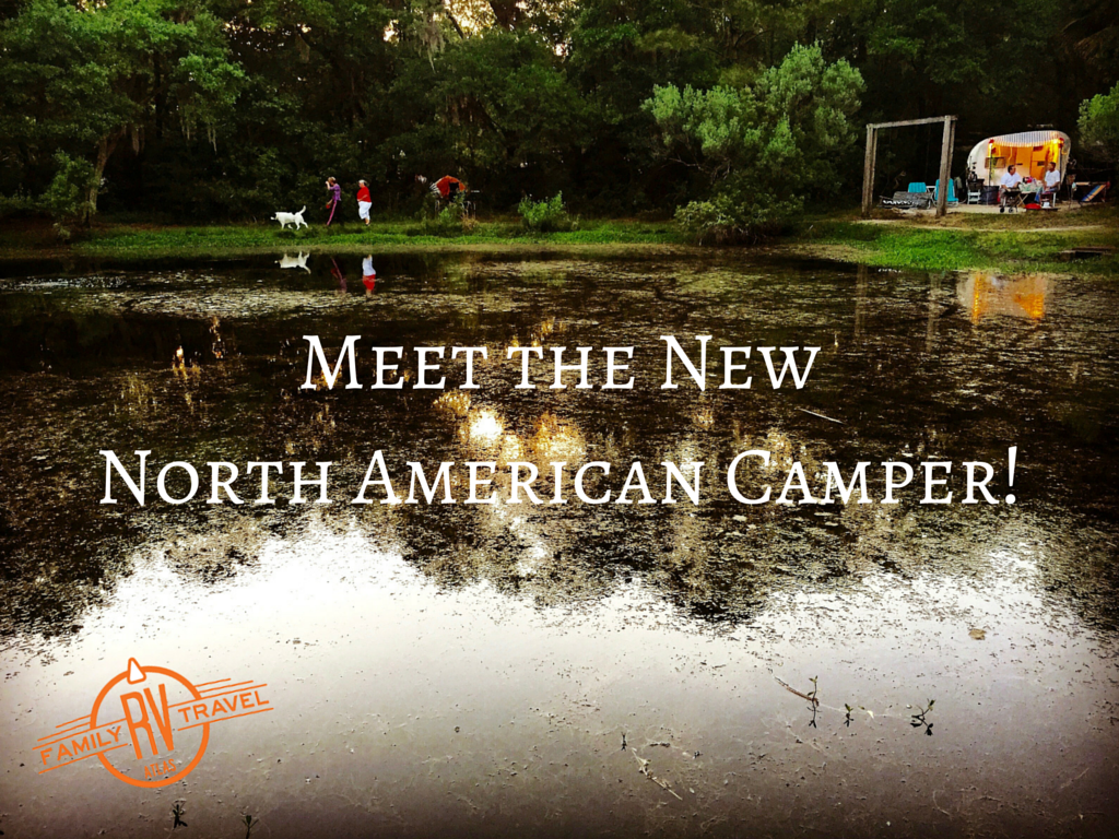 Meet the New North American Camper!