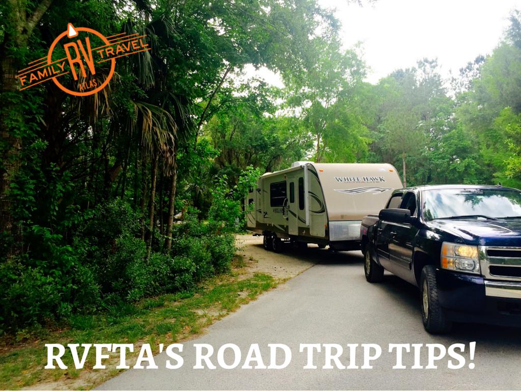 RVFTA's Road Trip Tips