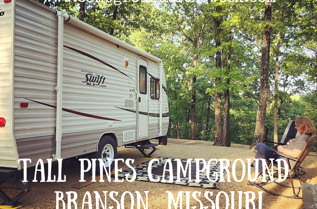 Campground #30 Tall Pines Campground in Branson, Missouri