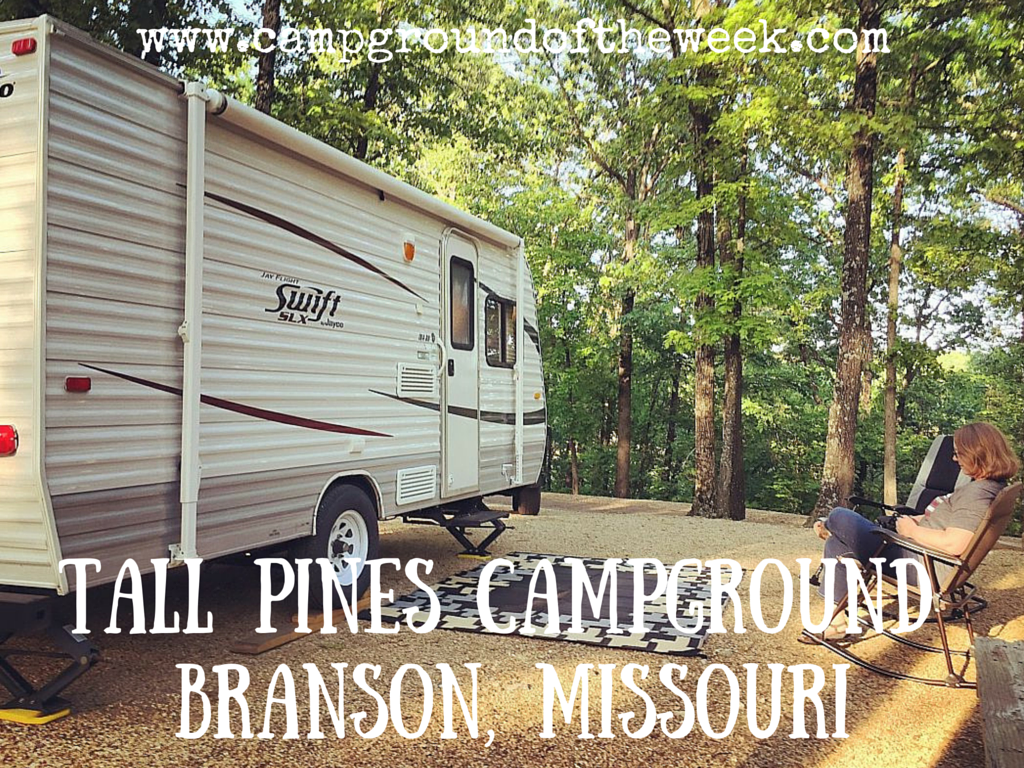 Campground #30 Tall Pines Campground in Branson, Missouri