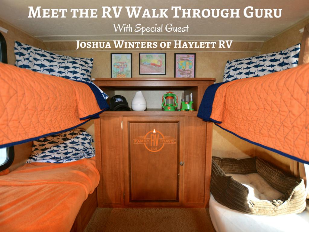 Meet the RV Walk Through Guru