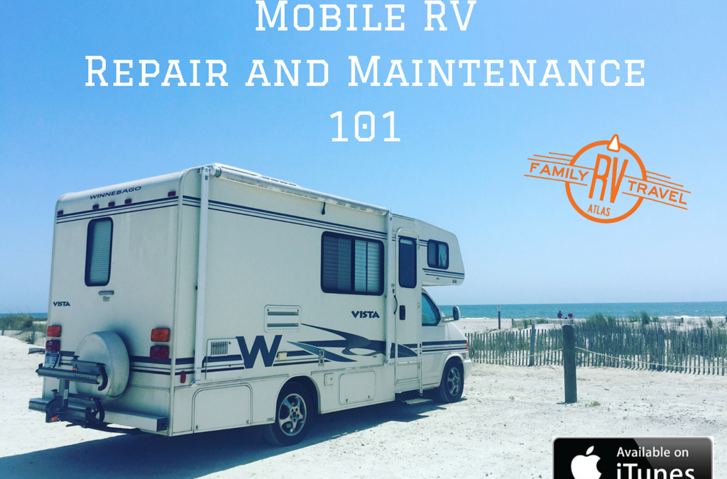 RVFTA #95 RV Mobile Repair and Maintenance 101