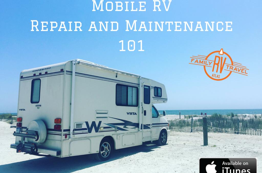 RVFTA #95 RV Mobile Repair and Maintenance 101