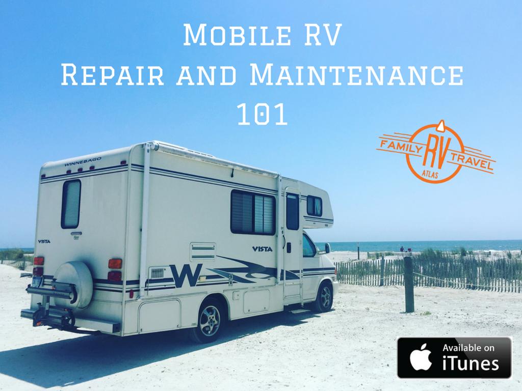 Mobile RV Repair and Maintenance 101