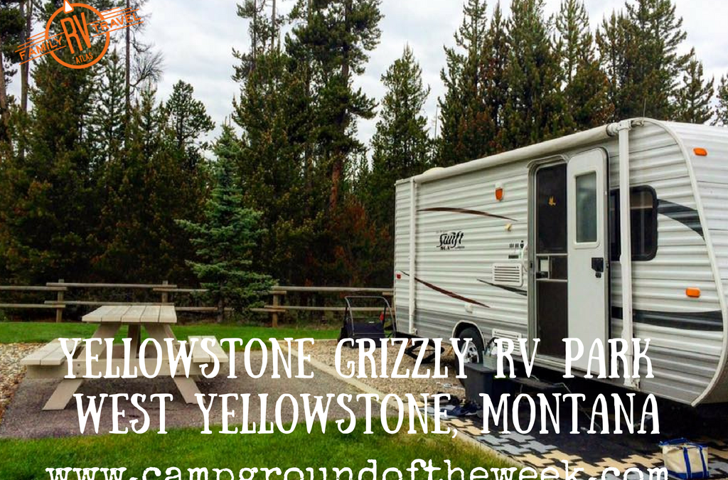 Yellowstone Grizzly RV Park in West Yellowstone, Montana