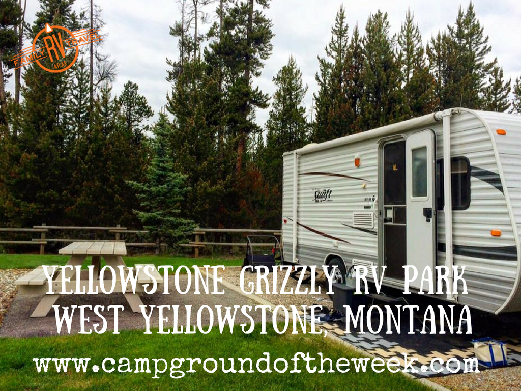 Yellowstone Grizzly RV Park West Yellowstone, Montana