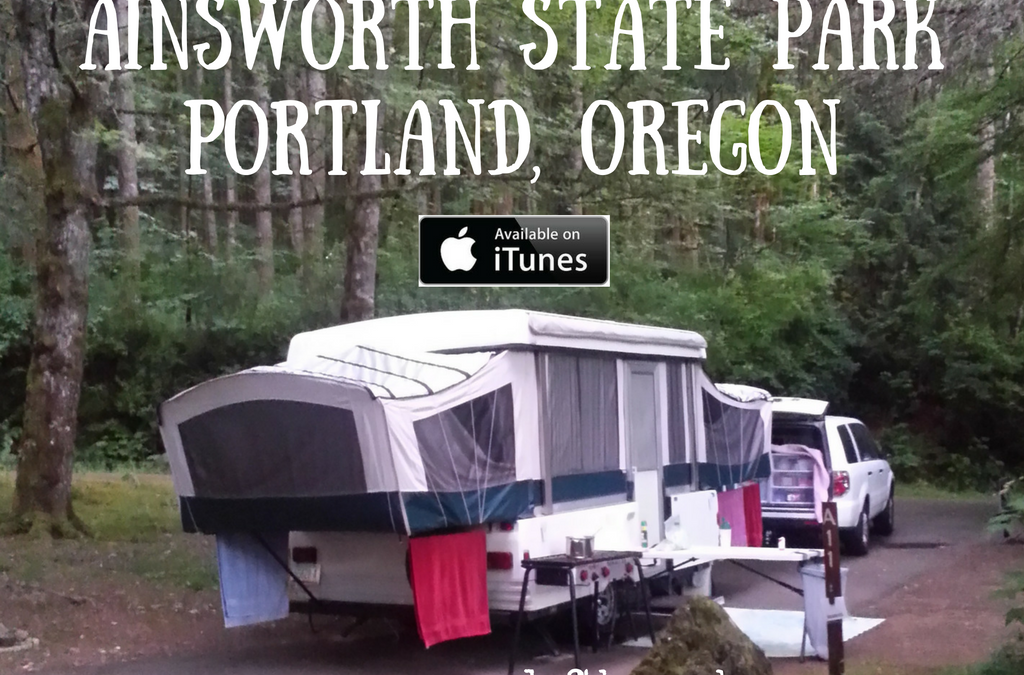 Campground Review #46: Ainsworth State Park near Portland, Oregon