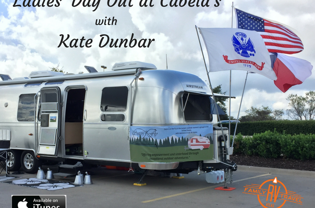 RVFTA #109 Ladies' Day Out at Cabela's with Kate Dunbar
