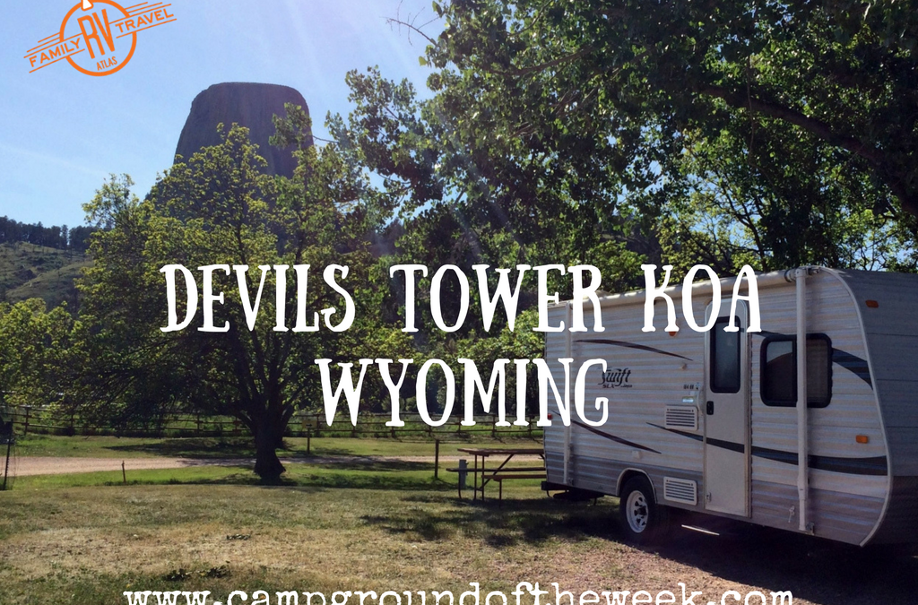 Campground Review #54 Devils Tower KOA in Devils Tower, Wyoming