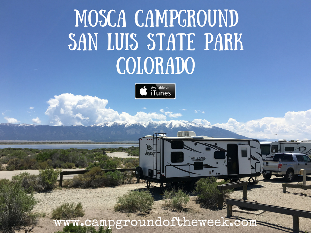 Campground Review #53 Mosca Campground in San Luis State Park, Colorado