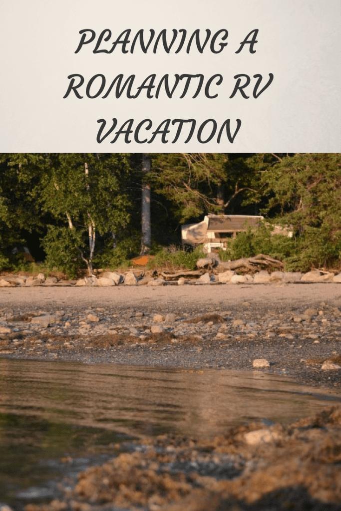 planning a romantic rv vacation