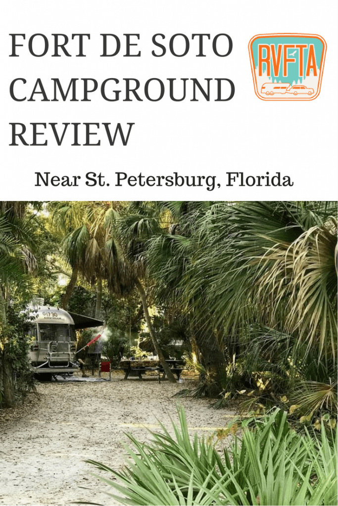 Fort De Soto Campground Review From Rv Family Travel Atlas