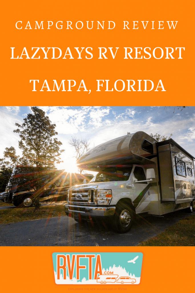 Lazydays RV Resort campground review