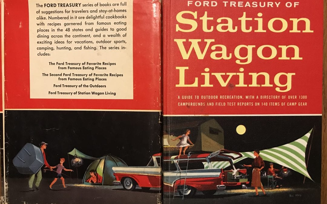 "A Road Trip into the History of American Camping with Ford's ""Station Wagon Living"""