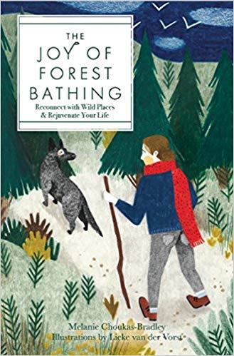 "RVFTA #202 ""The Joy of Forest Bathing"" with Melanie Choukas Bradley"