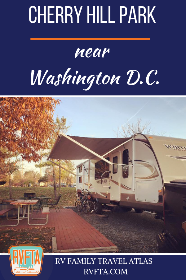 Campground Review: Cherry Hill Park Near Washington D C